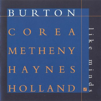 Burton, Corea, Metheny, Haynes, Holland - Like Minds (1998)