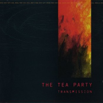 The Tea Party - Transmission (1997)