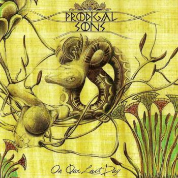 Prodigal Sons - On Our Last Day (2012)