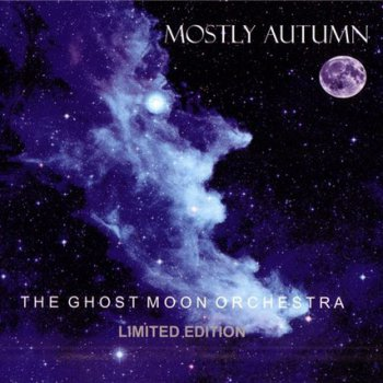 Mostly Autumn - The Ghost Moon Orchestra (2012)