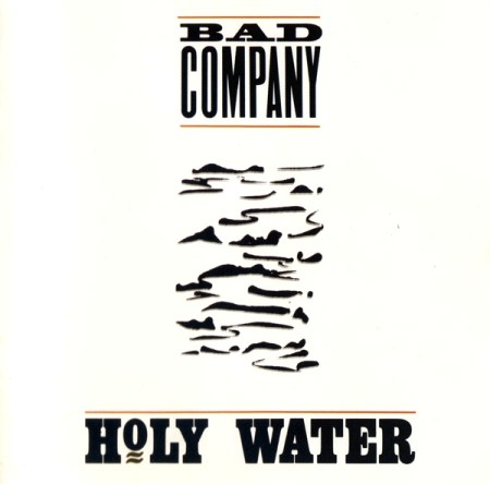 Bad Company - Holy Water [Atlantic Records, US, LP, (VinylRip 24/192)] (1990)