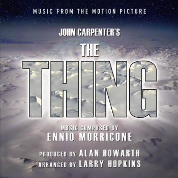 Ennio Morricone & John Carpenter - The Thing / Нечто (Limited Edition) (2011)