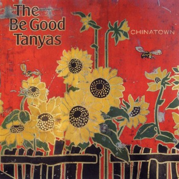 The Be Good Tanyas - Chinatown (2003)