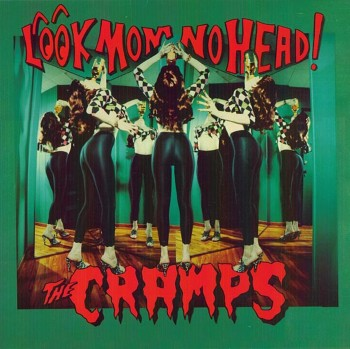 The Cramps - Look Mom No Head! (1991)