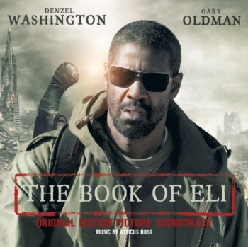 Atticus Ross - The Book Of Eli / Книга Илая (2010)