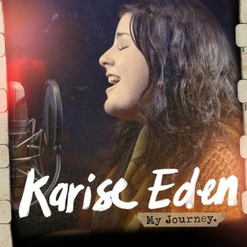 Karise Eden - My Journey (2012)