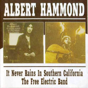 Albert Hammond - It Never Rains In Southern California - 1972 + The Free Electric Band - 1973