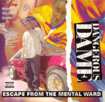 Dangerous Dame-Escape From The Mental Ward 1994