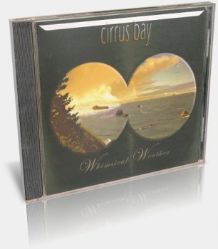 Cirrus Bay - Whimsical Weather (2012)