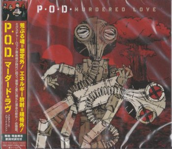 P.O.D. - Murdered Love (Japanese Edition) 2012