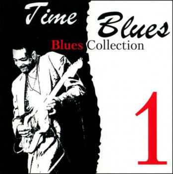 Time Blues - Blues Collection Vol.1 (2008)