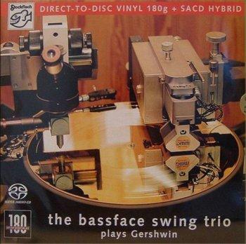 The Bassface Swing Trio - Plays Gershwin  2007