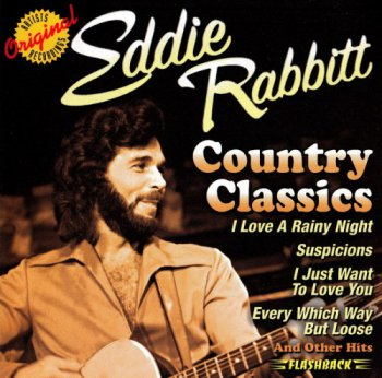 Eddie Rabbitt - Country Classics (2000)
