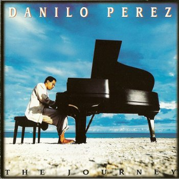 Danilo Perez - The Journey (1993)