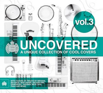 VA - Ministry Of Sound: Uncovered Vol. 3 (2011)