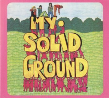 My Solid Ground - My Solid Ground 1971