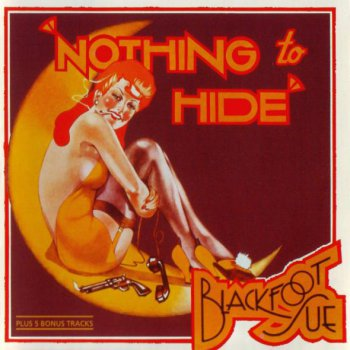 Blackfoot Sue — Nothing To Hide + Bonus 1973