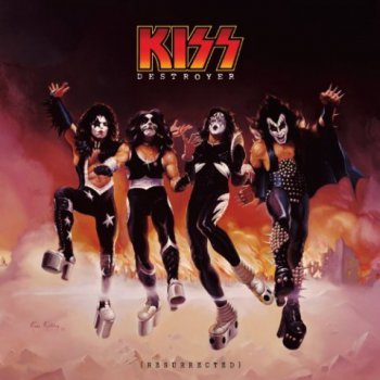 Kiss - Destroyer (Resurrected) 2012