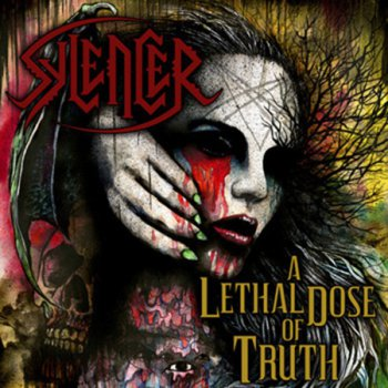 Sylencer - A Lethal Dose Of Truth (2012)