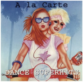 A La Carte - Dance Superhits (1999)