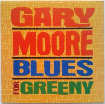 Gary Moore - Blues For Greeny [Virgin, UK, LP (VinylRip 24/192)] (1995)