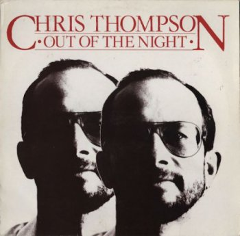 Chris Thompson (ex - Manfred Mann's Earth Band) - Out Of The Night [Ultra Phone – 6.25 484, Ger, LP (VinylRip 24/192)] (1983)