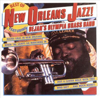Dejan's Olympia Brass Band - Best of New Orleans Jazz! (1987)