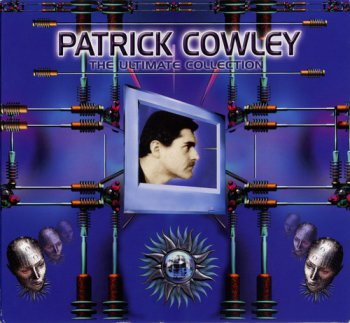 Patrick Cowley - The Ultimate Collection 1990 (2010)
