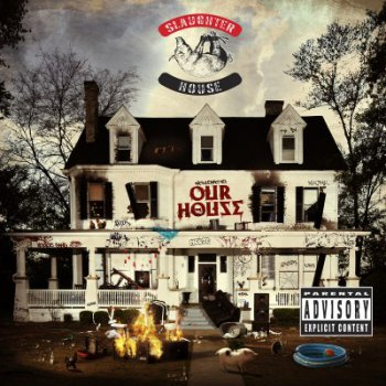 Slaughterhouse-Welcome To Our House (Deluxe Edition) 2012
