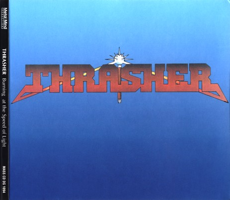 Thrasher - Burning At The Speed Of Light (1985)