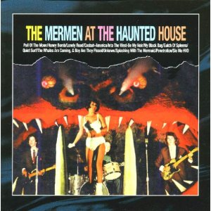 The Mermen -  At The Haunted House (1995)LIVE