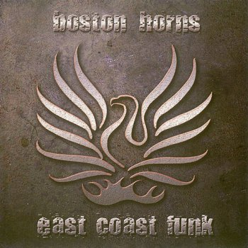 Boston Horns - East Coast Funk