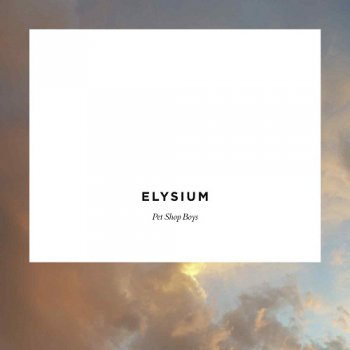 Pet Shop Boys - Elysium (Deluxe Edition) 2012 (Lossless)