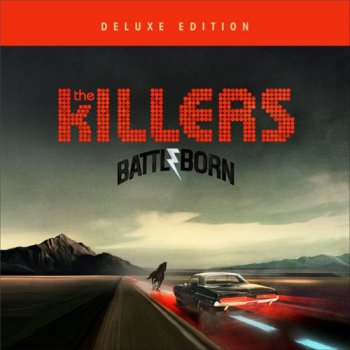 The Killers - Battle Born [Deluxe Edition] - 2012