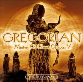 Gregorian - Masters Of Chant Chapter V (2006) СD