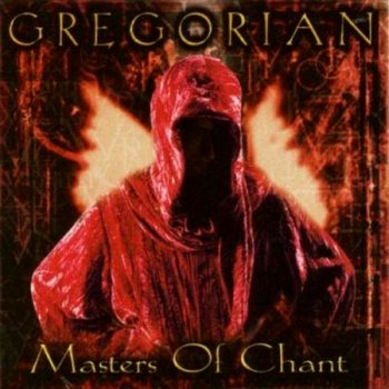 Gregorian- Masters Of Chant (1998) CD