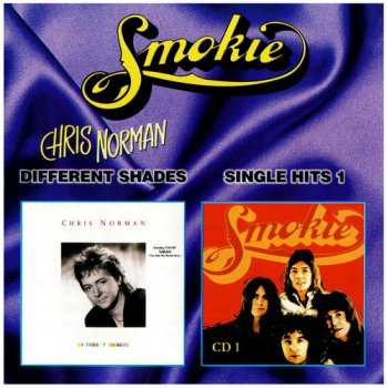 Chris Norman - Different Shades (1987) • Smokie - Single Hits 1 (1978)