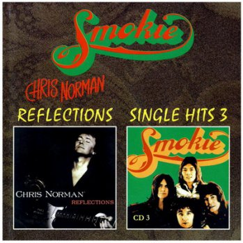 Chris Norman - Reflections (1995) • Smokie - Single Hits 3 (1978)