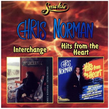 Chris Norman - Interchange (1991) • Hits from the Heart (1988)