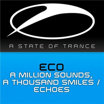 Eco - A Million Sounds, A Thousand Smiles & Echoes