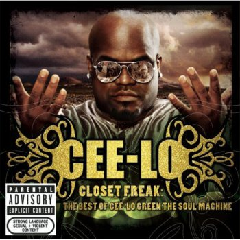 Cee-Lo-Closet Freak-The Best Of Cee-Lo Green The Soul Machine 2006