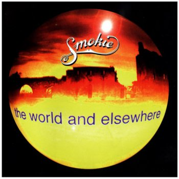Smokie - The World And Elsewhere (1995)
