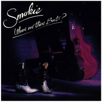 Smokie - Whose Are These Boots? (1990)