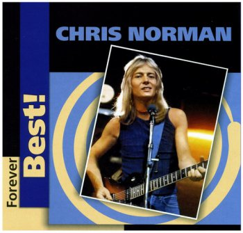 Chris Norman - Forever Best! [2CD] (2005)