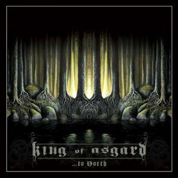 King Of Asgard - ...to North (2012)