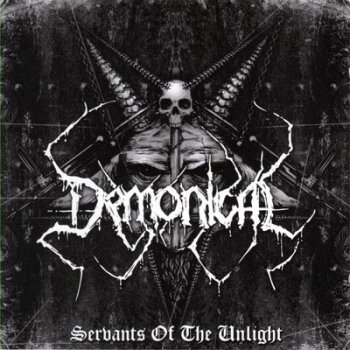Demonical - Servants of the Unlight (2007)