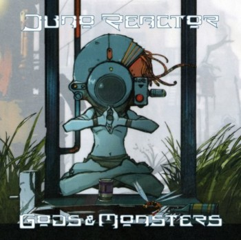 Juno Reactor - Gods and Monsters (2008)