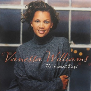 Vanessa Williams - The Sweetest Days (1994)