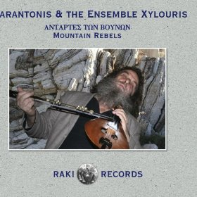 Psarantonis & The Ensemble Xylouris - Mountain Rebels  2008