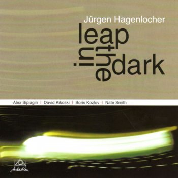 Jurgen Hagenlocher - Leap In The Dark (2012)